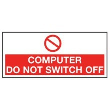 LF88WR  Sign Comp Do Not Switch Off 80x35mm Pk5